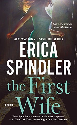 Erica Spindler The First Wife
