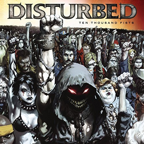 Disturbed Ten Thousand Fists