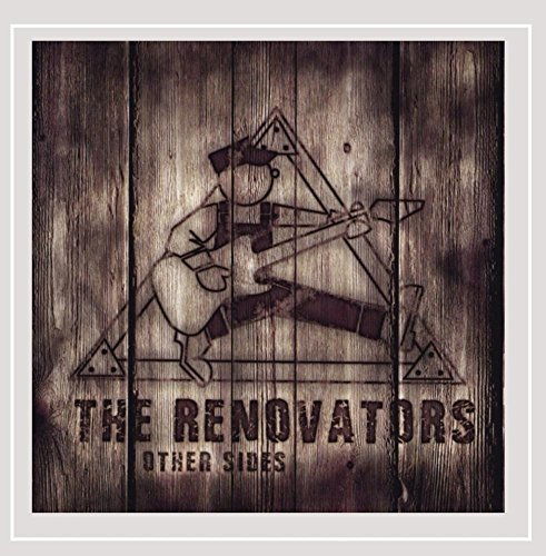 The Renovators Other Sides