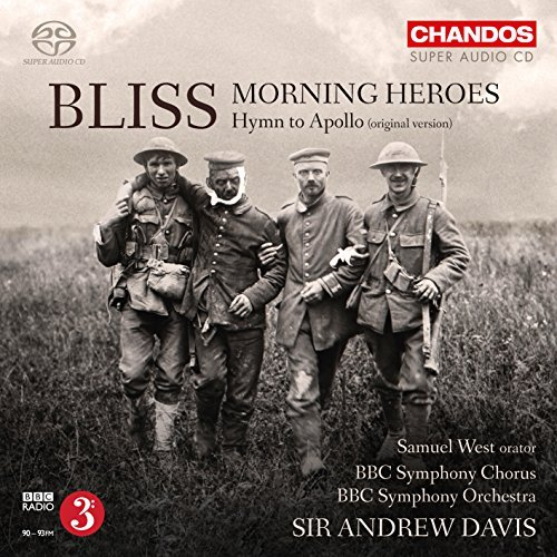 Bliss Bbc Symphony Chorus Morning Heroes Hymn To Apoll
