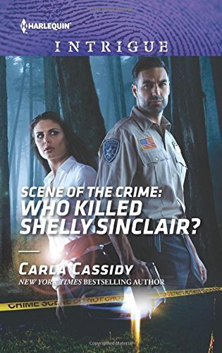 Carla Cassidy Scene Of The Crime Who Killed Shelly Sinclair?