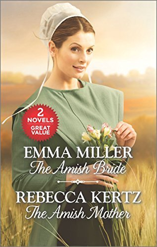 Emma Miller The Amish Bride And The Amish Mother