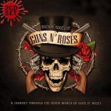 Guns N' Roses Rockin' Roots Of
