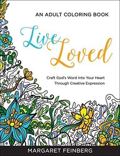 Margaret Feinberg Live Loved An Adult Coloring Book