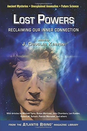 J. Douglas Kenyon Lost Powers Reclaiming Our Psychic Connection