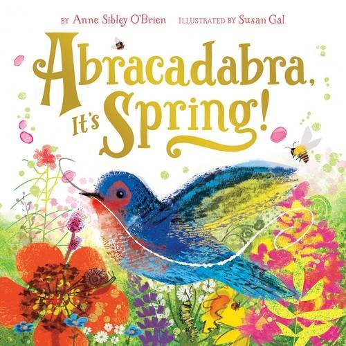 Anne Sibley O'brien Abracadabra It's Spring!