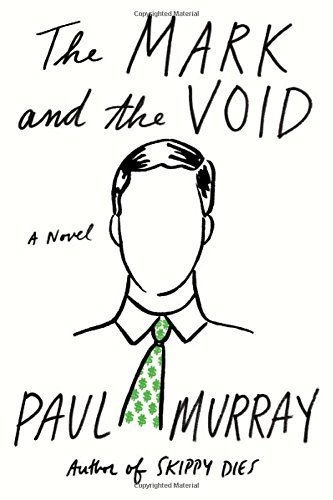 Paul Murray The Mark And The Void