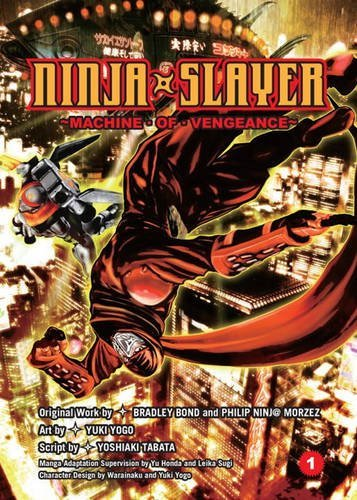 Bradley Bond Ninja Slayer Part 1 Machine Of Vengeance