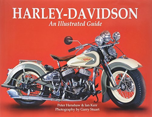 Peter Henshaw Harley Davidson An Illustrated Guide