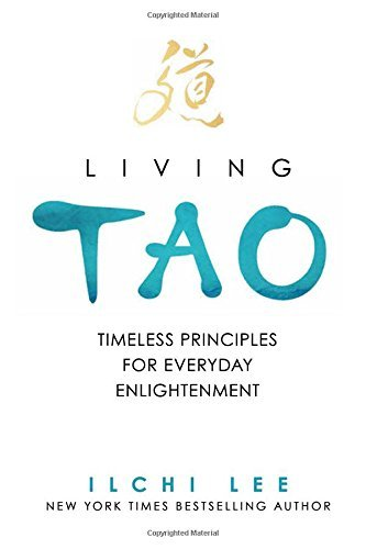 Ilchi Lee Living Tao Timeless Principles For Everyday Enlightenment