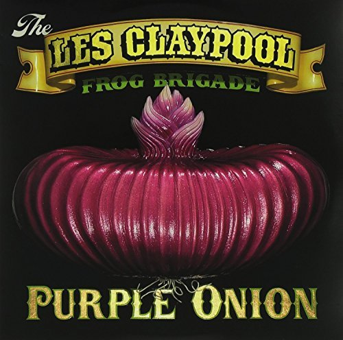 Les Claypool Frog Brigade Purple Onion