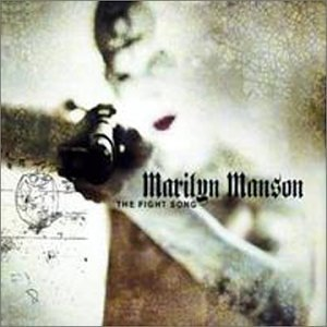 Marilyn Manson The Fight Song Pt. 2