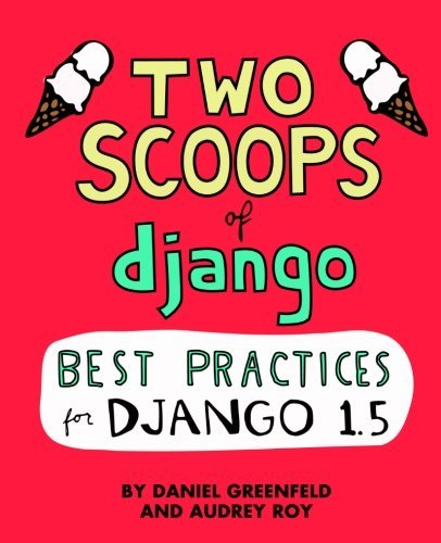 Daniel Greenfeld & Audrey Roy Two Scoops Of Django