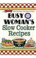 Cookbook Resources Busy Woman's Slow Cooker Recipes