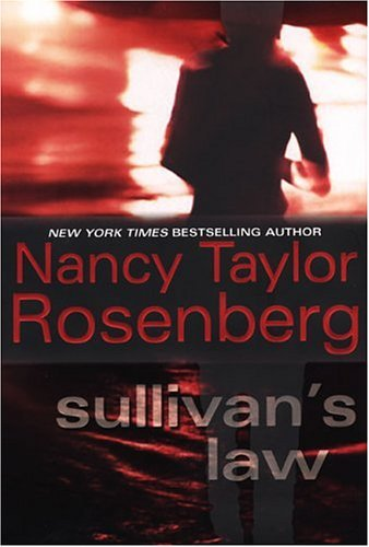 Nancy Taylor Rosenberg Sullivan's Law