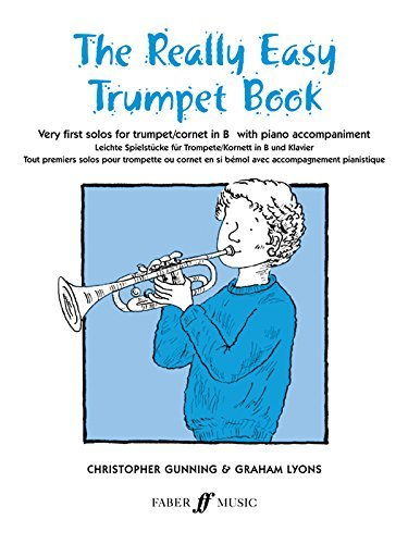 Christopher Gunning & Graham Lyons The Really Easy Trumpet Book Very First Solos For Trumpet With Piano Accompaniment