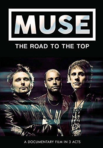 Road To The Top Muse