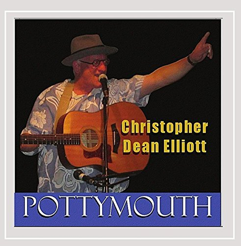 Christopher Dean Elliott Pottymouth