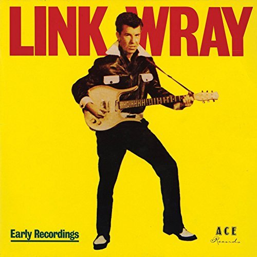 Link Wray Early Years Good Rockin' Tonight Import Gbr