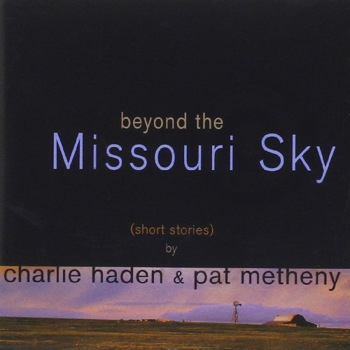 Haden Charlie Metheny Pat Beyond The Missouri Sky Import Nld