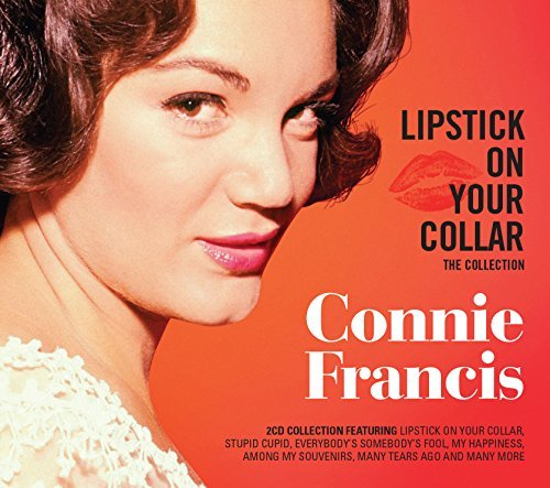 Connie Francis Lipstick On Your Collar The Collection