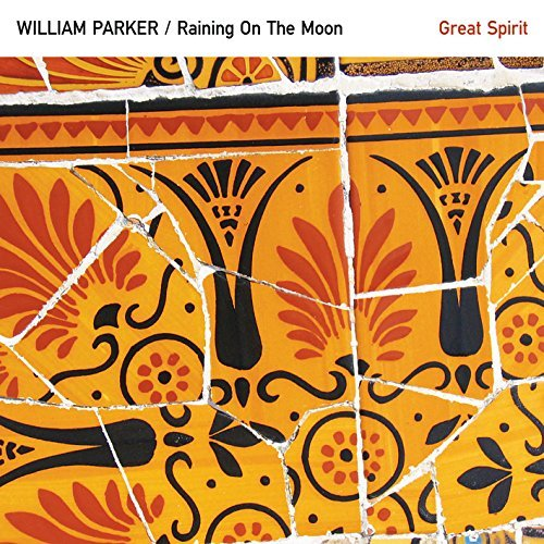 William Parker Great Spirit