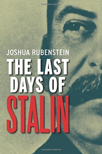 Joshua Rubenstein The Last Days Of Stalin