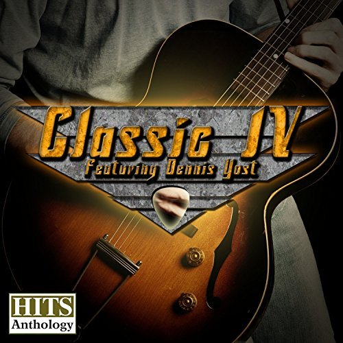 Dennis ) Classic Iv ( Yost Hits Anthology Made On Demand