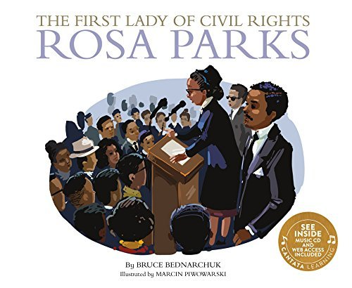 Bruce Bednarchuk The First Lady Of Civil Rights Rosa Parks