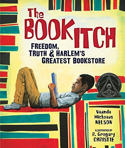 Vaunda Micheaux Nelson The Book Itch Freedom Truth & Harlem's Greatest Bookstore
