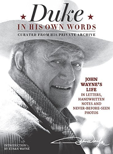 Official John Wayne Magazine Editor The Duke In His Own Words John Wayne's Life In Letters Handwritten Notes A