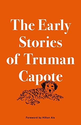 Truman Capote The Early Stories Of Truman Capote