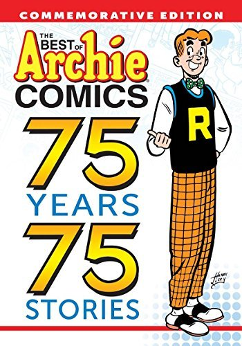 Archie Superstars The Best Of Archie Comics 75 Years 75 Stories