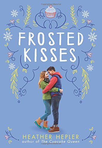Heather Hepler Frosted Kisses
