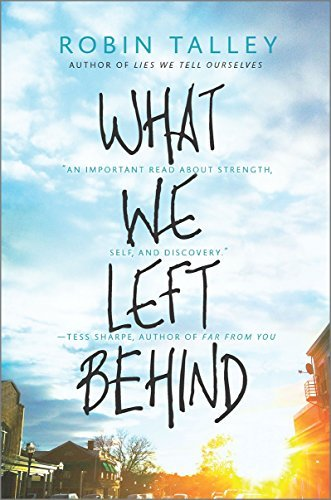 Robin Talley What We Left Behind