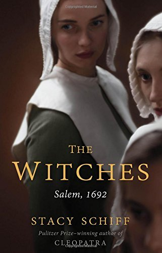 Stacy Schiff The Witches Salem 1692