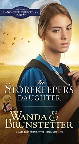 Wanda E. Brunstetter The Storekeeper's Daughter