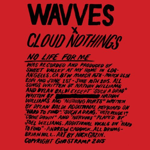 Wavves Cloud Nothings No Life For Me Lp