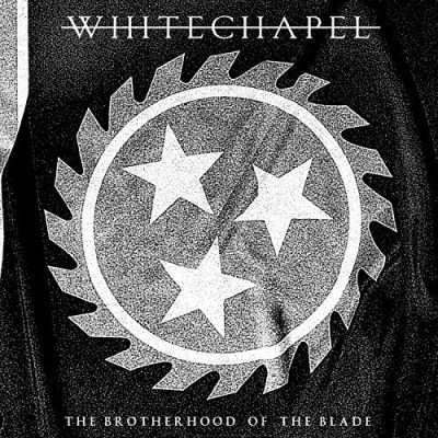 Whitechapel Brotherhood Of The Blade