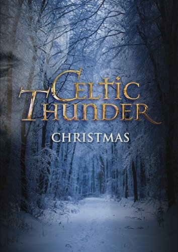 Celtic Thunder Christmas