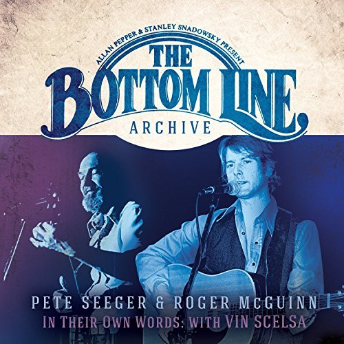 Seeger Pete Mcguinn Roger Bottom Line Archive Series In