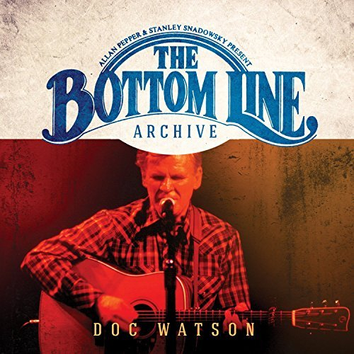 Doc Watson Bottom Line Archive Series (2