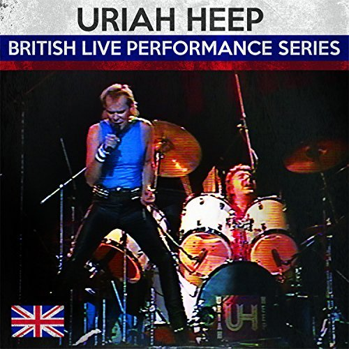 Uriah Heep British Live Performance Serie