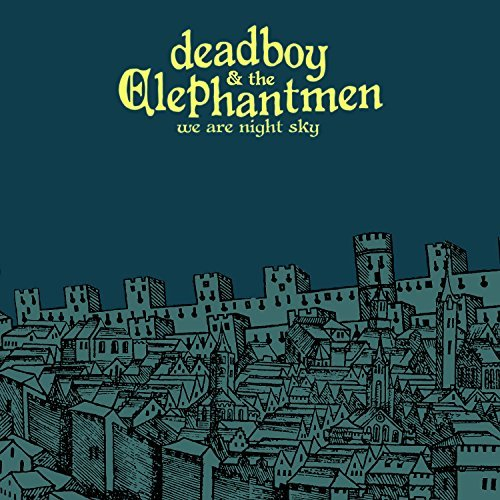 Deadboy & Elephantmen We Are Night Sky