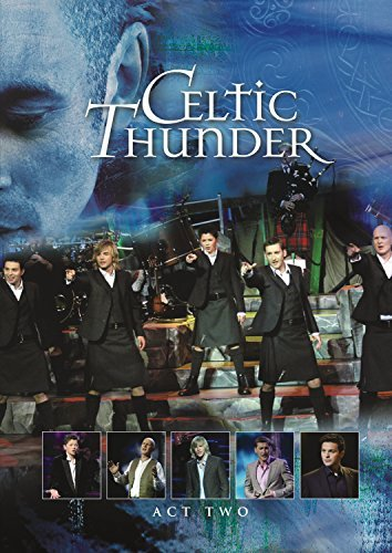 Celtic Thunder Show Act Two