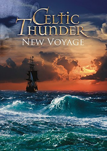 Celtic Thunder New Voyage