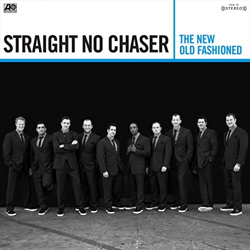 Straight No Chaser New Old Fashioned