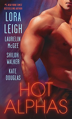 Lora Leigh Hot Alphas Four Steamy Short Stories