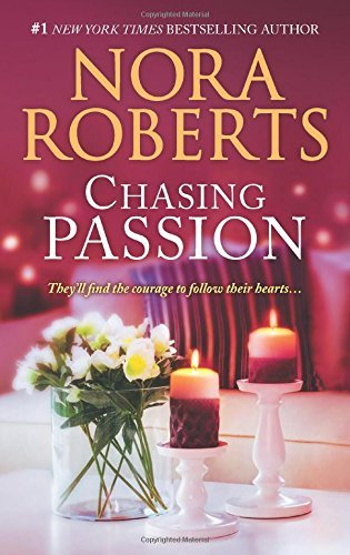 Nora Roberts Chasing Passion Falling For Rachel\convincing Alex