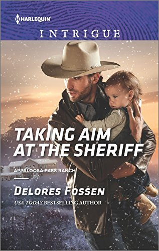 Delores Fossen Taking Aim At The Sheriff